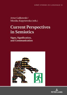 Current Perspectives in Semiotics