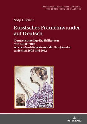 Russisches Fräuleinwunder auf Deutsch