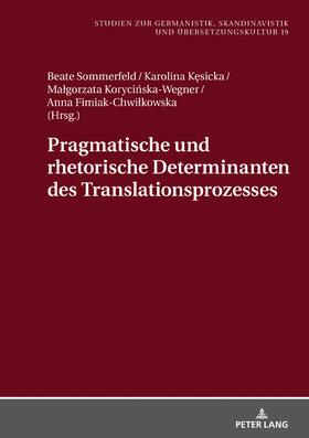 Pragmatische und rhetorische Determinanten des Translationsprozesses