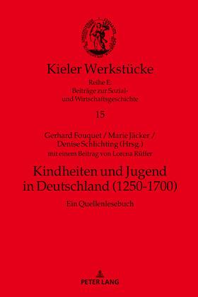 Kindheiten und Jugend in Deutschland (1250-1700)