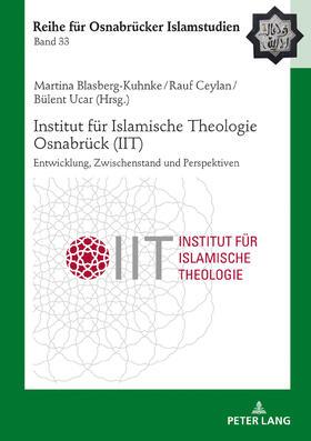 Institut für Islamische Theologie Osnabrück - Entwicklung, Zwischenstand und Perspektiven