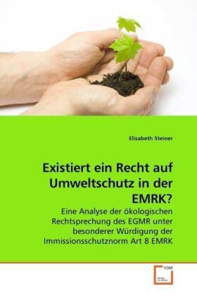 Steiner | Existiert ein Recht auf Umweltschutz in der EMRK? | Buch