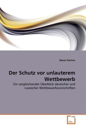 Patricio   Der Schutz vor unlauterem Wettbewerb   Buch