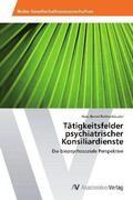 Tätigkeitsfelder psychiatrischer Konsiliardienste