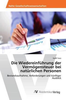 Tietz   Die Wiedereinführung der Vermögensteuer bei natürlichen Personen   Buch
