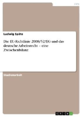 Späte | Die EU-Richtlinie 2008/52/EG und das deutsche Arbeitsrecht - eine Zwischenbilanz | Buch