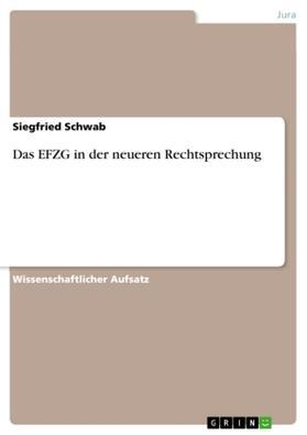 Schwab   Das EFZG in der neueren Rechtsprechung   Buch