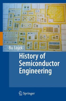 Lojek | History of Semiconductor Engineering | Buch