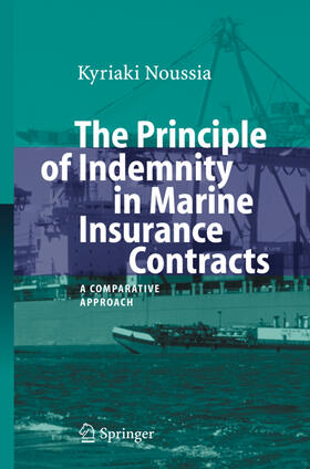 Noussia | The Principle of Indemnity in Marine Insurance Contracts | Buch