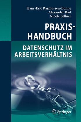 Rasmussen-Bonne / Raif / Fellner | Praxishandbuch Datenschutz im Arbeitsverhältnis | Buch