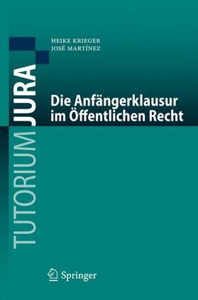 Krieger / Martínez   Die Anfängerklausur im Öffentlichen Recht   Buch