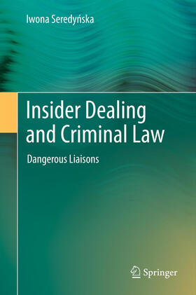 Seredynska | Insider Dealing and Criminal Law | Buch