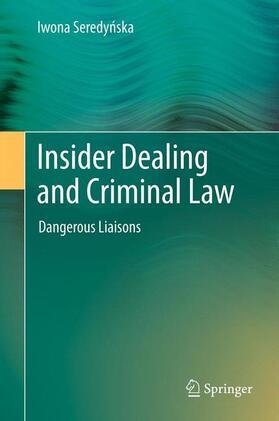 Seredynska   Insider Dealing and Criminal Law   Buch