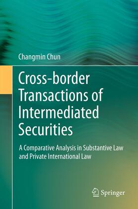Chun | Cross-border Transactions of Intermediated Securities | Buch