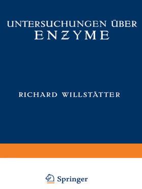 Untersuchungen über Enzyme