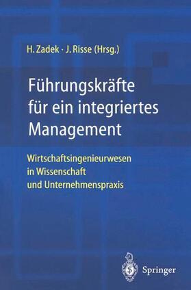 Führungskräfte für ein integriertes Management