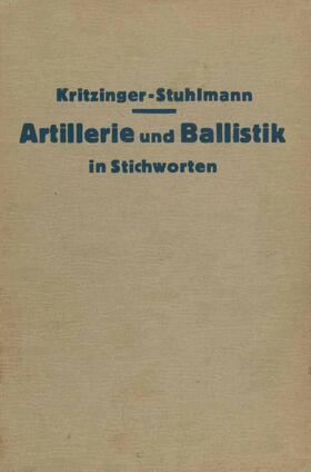 Artillerie und Ballistik in Stichworten