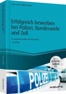 mller thurau erfolgreich bewerben bei polizei bundeswehr und zoll inkl arbeitshilfen online - Mller Online Bewerbung
