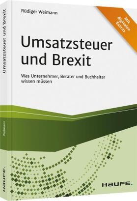 Weimann | Umsatzsteuer und Brexit - inkl. Arbeitshilfen online | Buch