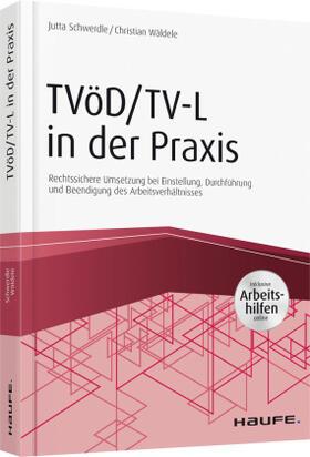 Schwerdle / Wäldele | TVöD/TV-L in der Praxis - inkl. Arbeitshilfen online | Buch