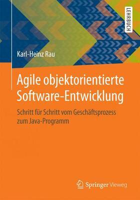 Rau   Agile objektorientierte Software-Entwicklung   Buch