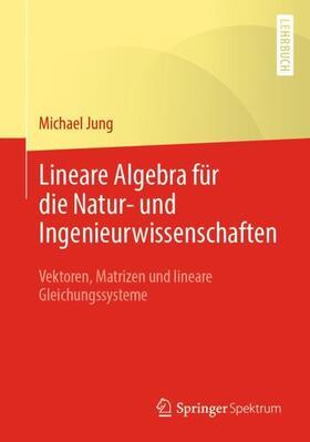 Mathematische Grundlagen mit Anwendungen in der Kartographie und Geodäsie - Teil II