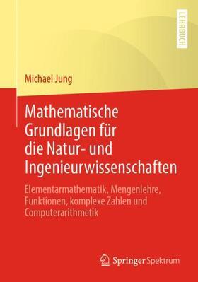Mathematische Grundlagen mit Anwendungen in der Kartographie und Geodäsie - Teil I