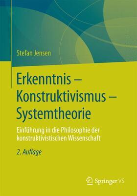 Erkenntnis – Konstruktivismus – Systemtheorie