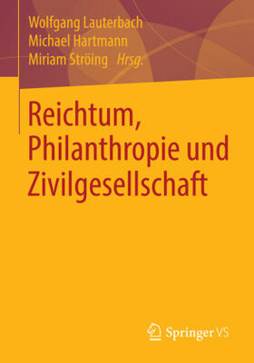 Reichtum, Philanthropie und Zivilgesellschaft