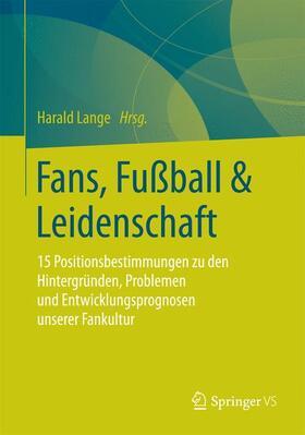 Fans, Fußball & Leidenschaft