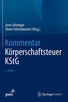 Schnitger / Fehrenbacher | Kommentar Körperschaftsteuer KStG | Buch