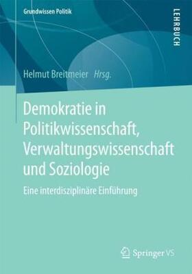 Demokratie in Politikwissenschaft, Verwaltungswissenschaft und Soziologie