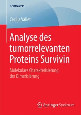 Analyse des tumorrelevanten Proteins Survivin