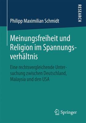Schmidt | Meinungsfreiheit und Religion im Spannungsverhältnis | Buch