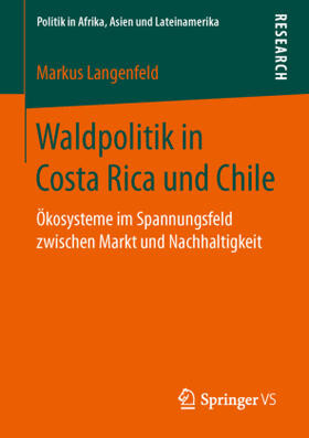 Waldpolitik in Costa Rica und Chile