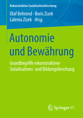 Autonomie und Bewährung