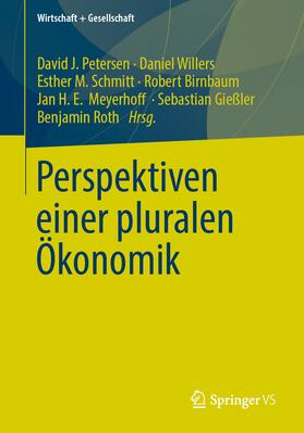 Perspektiven einer pluralen Ökonomik