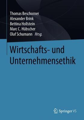 Beschorner / Brink / Hollstein | Wirtschafts- und Unternehmensethik | Buch
