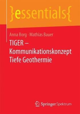 TIGER – Kommunikationskonzept Tiefe Geothermie