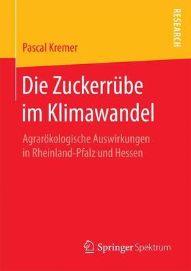 Kremer | Die Zuckerrübe im Klimawandel | Buch