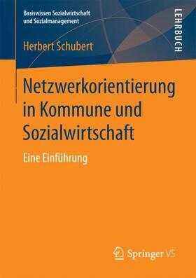 Netzwerkorientierung in Kommune und Sozialwirtschaft