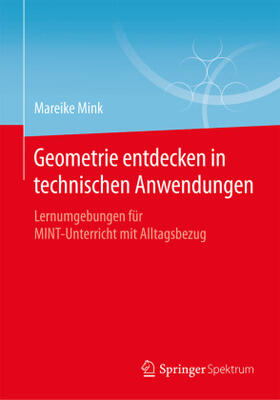 Geometrie entdecken in technischen Anwendungen