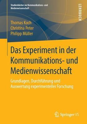 Das Experiment in der Medien- und Kommunikationswissenschaft