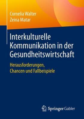 Interkulturelle Kommunikation in der Gesundheitswirtschaft