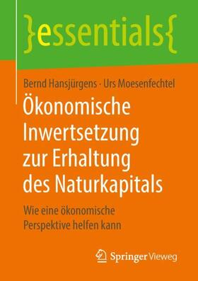 Ökonomische Inwertsetzung zur Erhaltung des Naturkapitals