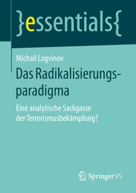 Das Radikalisierungsparadigma