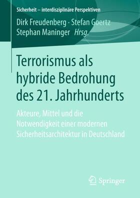 Terrorismus als hybride Bedrohung des 21. Jahrhunderts