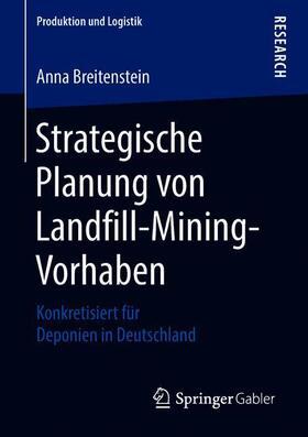 Strategische Planung von Landfill-Mining-Vorhaben