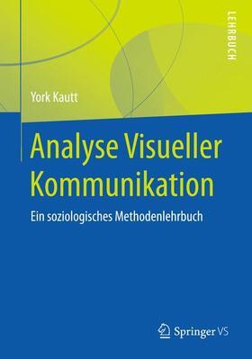 Analyse Visueller Kommunikation