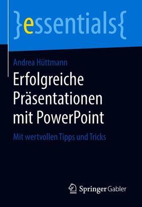 Erfolgreiche Präsentationen mit PowerPoint